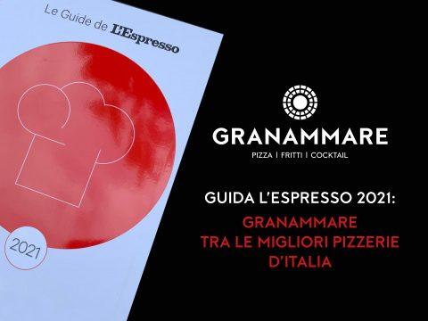 Guida l'Espresso 2021: Granammare tra le migliori pizzerie d'Italia